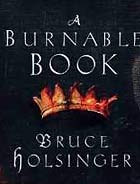 The Burnable Book by Bruce Holsinger
